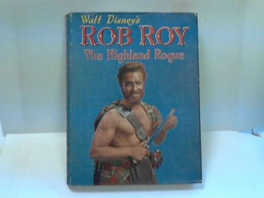 Walt Disney's Rob Roy The Highland Rogue.