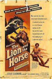 The Lion and the Horse 1952