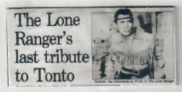The Lone Ranger's last tribute to Tonto