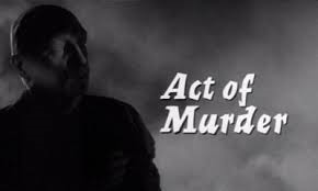 Act of Murder 1964