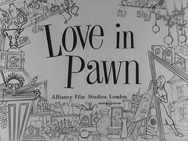 Love in Pawn 1953