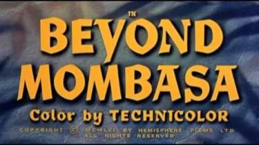 Beyond Mombasa 1956 2